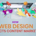 How Web Design Impacts Content Marketing
